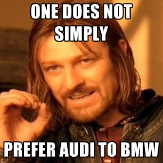 one-does-not-simply-prefer-audi-to-bmw.jpg